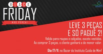 Black Friday no Bazar do Instituto Cuida de Mim, dia 17/11!