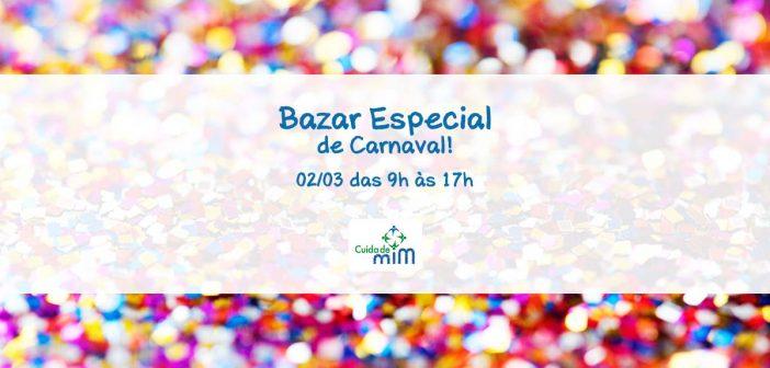 Bazar Especial de Carnaval   Instituto Cuida de Mim
